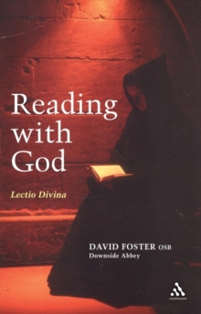 Reading With God : Lectio Divina, Paperback Book