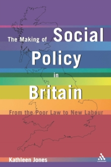 Making of Social Policy in Britain, Paperback / softback Book