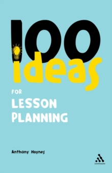 100 Ideas for Lesson Planning, Paperback Book