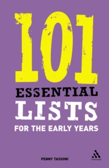 101 Essential Lists for the Early Years, Paperback Book