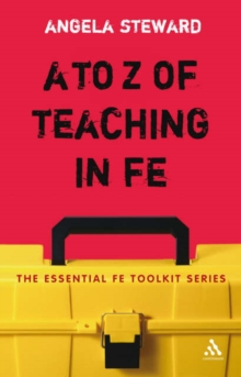 A to Z of Teaching in FE, Paperback / softback Book