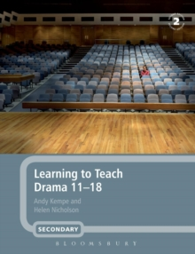 Learning to Teach Drama 11-18, Paperback Book