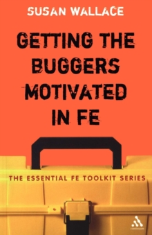 Getting the Buggers Motivated in FE, Paperback Book