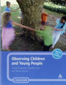 Observing Children and Young People, Paperback Book