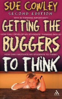Getting the Buggers to Think, Paperback Book