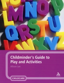 Childminder's Guide to Play and Activities, Paperback Book