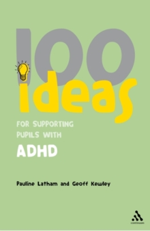100 Ideas for Supporting Pupils with ADHD, Paperback Book