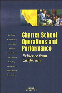 Charter School Operations and Performance : Evidence from California, Paperback / softback Book