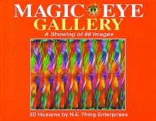Magic Eye Gallery : A Showing of 88 Images, Hardback Book