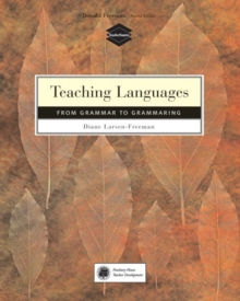 Teaching Language : From Grammar to Grammaring, Paperback Book