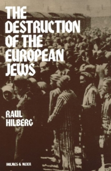 The Destruction of the European Jews, Paperback Book