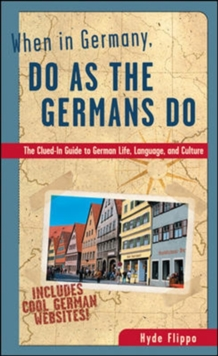 When in Germany, Do as the Germans Do, Paperback Book