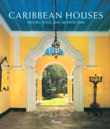 Caribbean Houses : History, Style and Architecture, Hardback Book