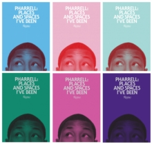 Pharrell : Places and Spaces I've Been, Hardback Book