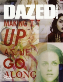 Dazed and Confused : Making it Up as We Go Along, Hardback Book