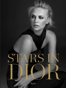 Stars in Dior : From Screen to Streets, Hardback Book