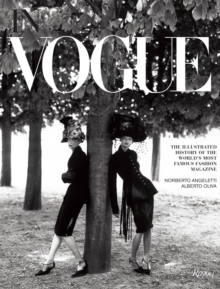 In Vogue : An Illustrated History of the World's Most Famous Fashion Magazine, Hardback Book