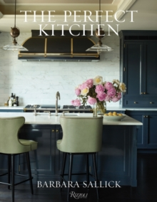 The Perfect Kitchen, Hardback Book