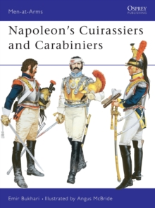 Napoleon's Cuirassiers and Carabiniers, Paperback Book
