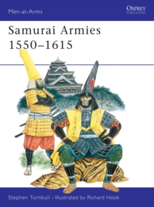 Samurai Armies, 1550-1615, Paperback Book
