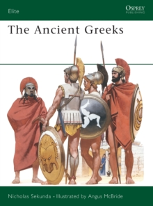 The Ancient Greeks, Paperback Book