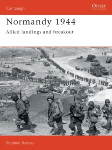 Normandy, 1944 : Allied Landings and Breakout, Paperback / softback Book