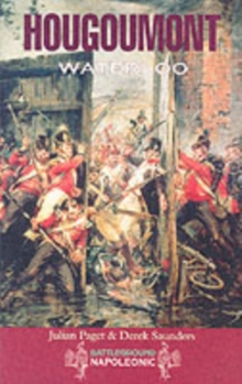 Hougoumont: the Key to Victory in Waterloo, Paperback Book