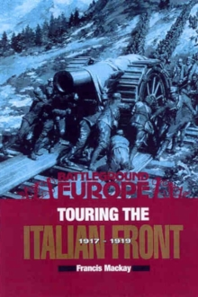 Touring the Italian Front 1917-1919, Paperback Book