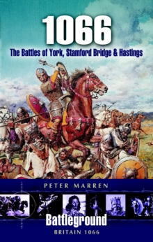 1066 : The Battles of York, Stamford Bridge and Hastings, Paperback Book