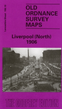 Liverpool (North) 1906 : Lancashire Sheet 106.10, Sheet map, folded Book