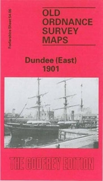 Dundee (East) 1901 : Forfarshire Sheet 54.06, Sheet map, folded Book