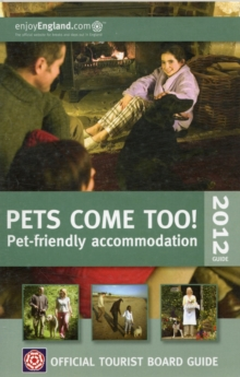 VisitBritain Official Tourist Board Guide - Pets Come Too!, Paperback Book