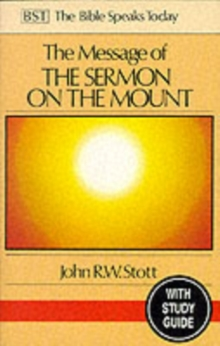 The Message of the Sermon on the Mount : Christian Counter-culture With Study Guide, Paperback Book