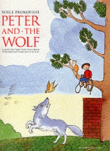 Peter and the Wolf : Children's Book with Easy Piano Pieces, Paperback Book