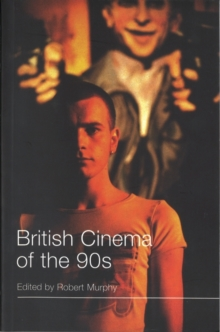 British Cinema of the 90s, Paperback Book