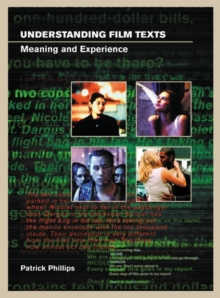 Understanding Film Texts: Meaning and Experience, Paperback Book