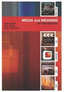 Media and Meaning: An Introduction, Paperback Book