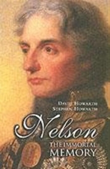 Nelson : The Immortal Memory, Paperback Book
