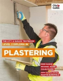 The City & Guilds Textbook: Level 2 Diploma in Plastering, Paperback / softback Book