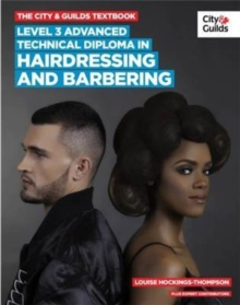 The City & Guilds Textbook : Advanced Technical Diploma in Hairdressing and Barbering Level 3, Paperback / softback Book