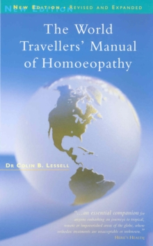 The World Travellers' Manual Of Homoeopathy, Paperback Book