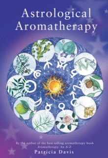 Astrological Aromatherapy, Paperback Book