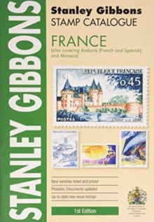 Stamp Catalogue : France (Also Covering Andorra (French and Spanish) and Monaco) -, Book Book