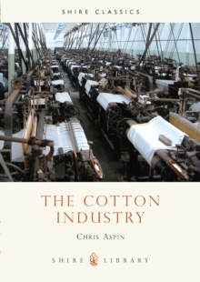 The Cotton Industry, Paperback Book