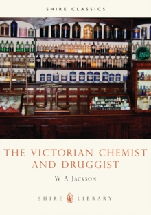 The Victorian Chemist and Druggist, Paperback Book
