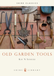 Old Garden Tools, Paperback Book