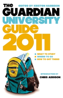 "The ""Guardian"" University Guide 2011, Paperback Book"