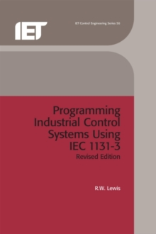 Programming Industrial Control Systems Using IEC 1131-3, Hardback Book