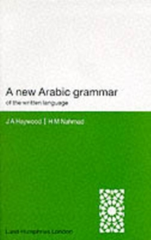 A New Arabic Grammar of the Written Language, Paperback Book
