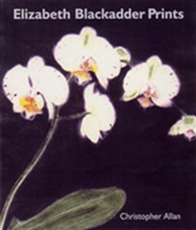 Elizabeth Blackadder Prints, Hardback Book